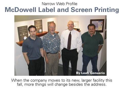 Narrow Web Profile: McDowell Label and Screen Printing
